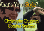 What's your style? Ep.04: Christophe Clugston Combat Systems