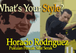 What's your style? Ep.05: Horacio Rodriguez Pukulan Pencak Silat Serak